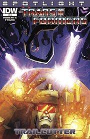 Transformers: Spotlight: Trailcutter