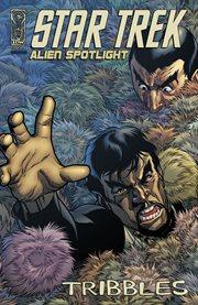 Star Trek: Alien Spotlight: Tribbles