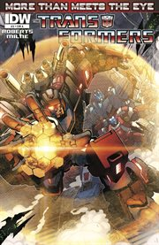 The Transformers. Issue 3, More than meets the eye cover image