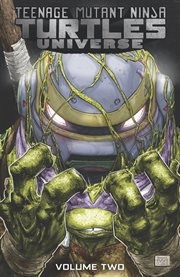Teenage Mutant Ninja Turtles universe. Issue 6-10, The new strangeness cover image