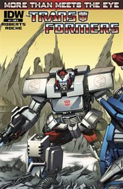 The Transformers. Issue 1, More than meets the eye cover image