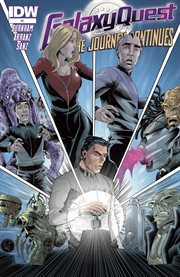 Galaxy quest: the journey continues. Issue 1 cover image