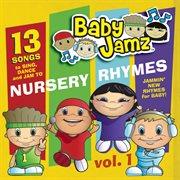 Baby jamz presents nursery rhymes vol.1 cover image