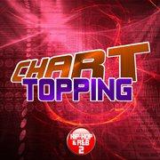 Chart Topping R&b & Hip-hop, Vol. 2