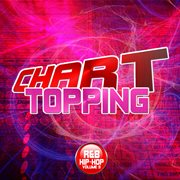 Chart Topping R&b & Hip-hop, Vol. 3