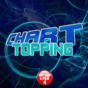 Chart Topping R&b & Hip-hop, Vol. 4