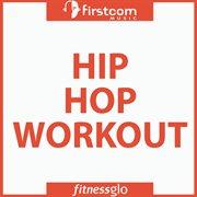 Hip Hop Workout