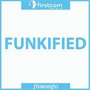 Funkified