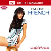 English to French - Useful Phrases