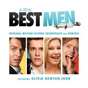 A few best men ? original motion picture soundtrack and remixes cover image