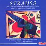 J. Strauss I & Ii: Waltes and Polkas - on the Beautiful Blue Danube