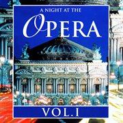 A Night at the Opera, Vol. I