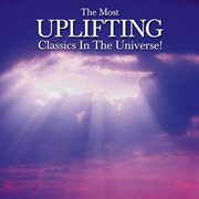 The Most Uplifting Classics in the Universe