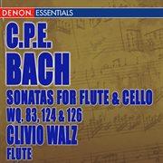 Carl Philip Bach: Sonatas for Flute Violoncello Wq. 83, 124 & 126
