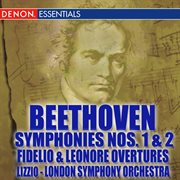 Beethoven Symphonies Nos. 1 & 2