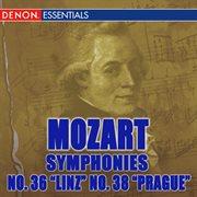 "Mozart: Symphonies Nos. 36 ""linz"",  38 ""prague"" & 39"