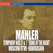 """Mahler: Symphony Nos. 5 & 7 """"the Song of the Night """""""