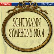 Schumann: Symphony No. 4