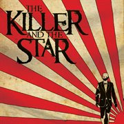 The Killer and the Star