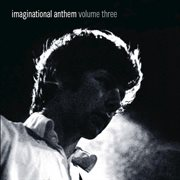 Imaginational Anthem, Vol. Three