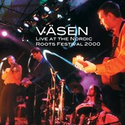 Live at the nordic roots festival 2000 cover image