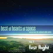 Best of Hearts of Space, No. 1: First Flight