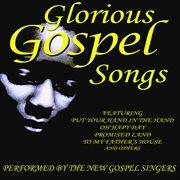 Glorious Gospel Songs