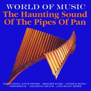 The Haunting Sounds of the Pipes of Pan