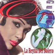 La Reyna Del Bolero