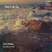 Come to the Sea