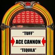 Tuff / Tequila