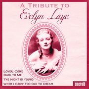 A Tribute to Evelyn Laye