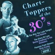 Chart-toppers of the '30s