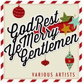 Cover image for God Rest Ye Merry Gentlemen