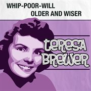 Whip-poor-will / Older and Wiser