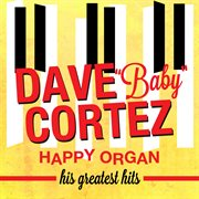 Happy Organ: His Greatest Hits