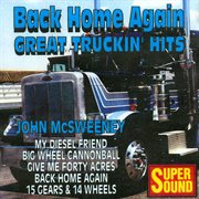 Back Home Again - Great Truckin' Hits