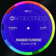 Groove on 98