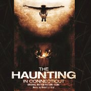 The Haunting in Connecticut - Original Motion Picture Score