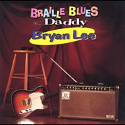 Braille Blues Daddy