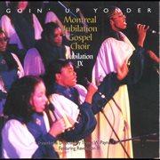 Jubilation Ix - Goin' up Yonder