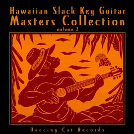 Hawaiian Slack Key Guitar Masters, Vol. 2