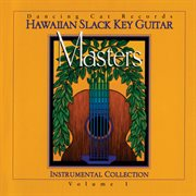 Hawaiian slack key guitar masters : instrumental collection cover image