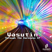 Through the Darkness Ep