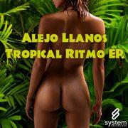 Tropical Ritmo Ep