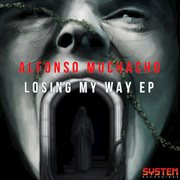 Losing My Way - Ep