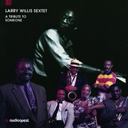A tribute to someone (feat. curtis fuller, john stubblefield, tom williams, david williams, ben rile cover image