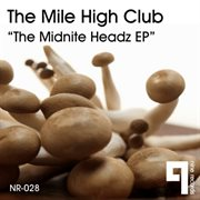 The Midnite Headz Ep