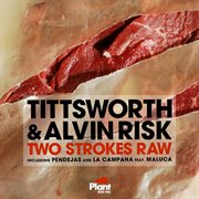 Two Strokes Raw