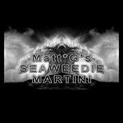 Seaweedie Martini